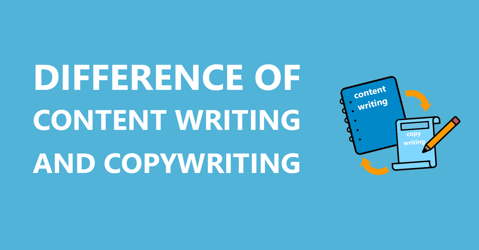 Content Writing Vs Copywriting: Is There A Difference?